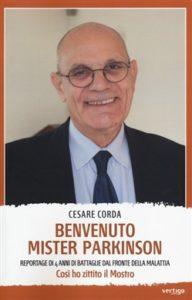 """Benvenuto Mister Parkinson"" di Cesare Corda, ed. Vertigo, 2013"