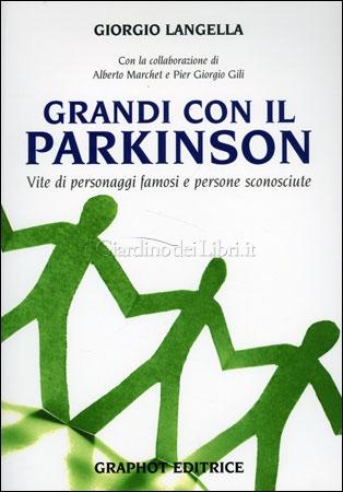 """""""Grandi con il Parkinson"""" Giorgio Langella, ed. Graphot, 2011"""