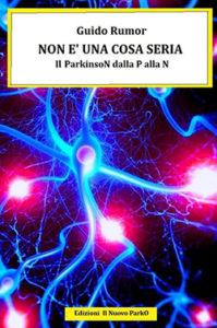 Non è una cosa seria - Il Parkinson dalla P alla N